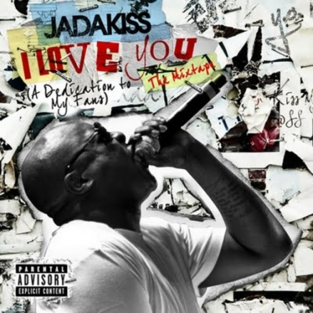 Jadakiss_I_Love_You_a_Dedication_To_My_Fans-front-large