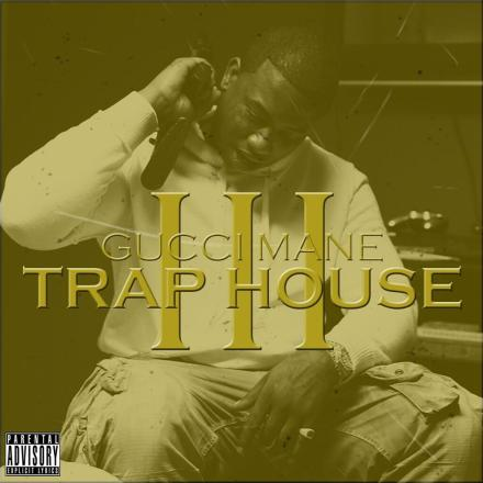 gucci-mane-trap-house-3-cover