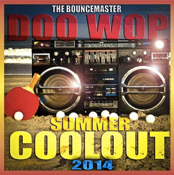 Doo-Wop-Summer-Coolout-2014