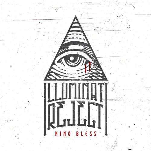 Nino_Bless_Illuminati_Reject-front-large