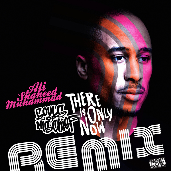 Souls-of-Mischief-There-Is-Only-Now-LP-Ali-Shaheed-Muhammad-Remix